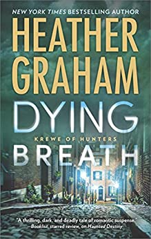 Dying Breath (Krewe of Hunters Book 21) by [Graham, Heather]