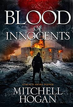 Blood of Innocents (Sorcery Ascendant Sequence Book 2) by [Hogan, Mitchell]