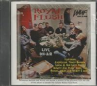 Royal Flush: Live On-Air