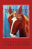 Horse Wisdom Alchemy