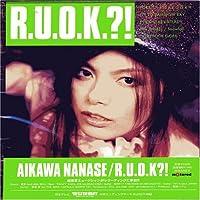 R.U.O.K by Nanase Aikawa (2005-11-09)