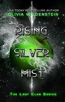 Rising Silver Mist (The Lost Clan Book 3) by [Wildenstein, Olivia]