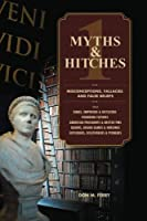 Myths & Hitches 1: Misconceptions, Fallacies and False Beliefs