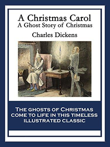 A Christmas Carol: A Ghost Story of Christmas (English Edition)