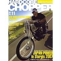 HARDCORE CHOPPER Magazine (ハードコア・チョッパー・マガジン) 2007年 11月号 [雑誌]