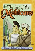 The Last of the Mohicans - Classic Tales for Children
