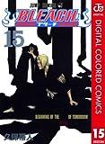 BLEACH カラー版 15 (ジャンプコミックスDIGITAL)
