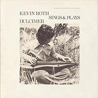 Kevin Roth Sings & Plays Dulcimer