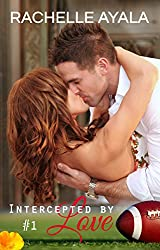 Intercepted by Love: Part One (The Quarterback's Heart Book 1) (English Edition)
