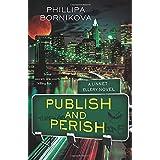 Publish and Perish: A Linnet Ellery Novel