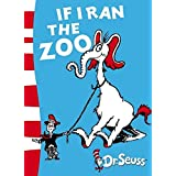If I Ran the Zoo: Yellow Back Book
