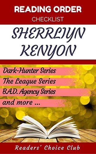 Reading order checklist: Sherrliyn Kenyon - Series read order: Dark-Hunter Series, The League Series, B.A.D. Agency Series and more! (English Edition)