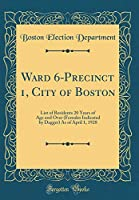 Ward 6-Precinct 1, City of Boston: List of Residents 20 Years of Age and Over (Females Indicated by Dagger) as of April 1, 1928 (Classic Reprint)