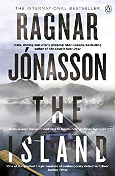 The Island: Hidden Iceland Series, Book Two by [Jónasson, Ragnar]