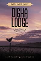 Digha Lodge: A Short History of the Jamil Family