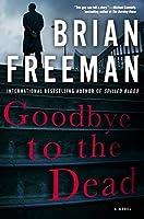 Goodbye to the Dead (A Jonathan Stride Novel)