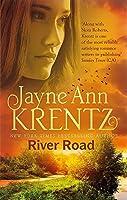 River Road: a standalone romantic suspense novel by an internationally bestselling author by Jayne Ann Krentz(2015-01-06)