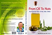 From Oil to Nuts: The Essential Facts of Fat Oils [DVD] [Import]