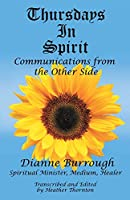 Thursdays In Spirit: Communications from the Other Side