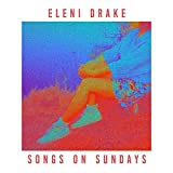 Songs on Sundays [Explicit]