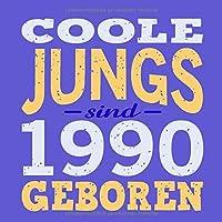 Coole Jungs sind 1990 geboren: Cooles Geschenk zum 29. Geburtstag Geburtstagsparty Gaestebuch Eintragen von Wuenschen und Spruechen lustig / Design: Spruch lustig Vintage Retro
