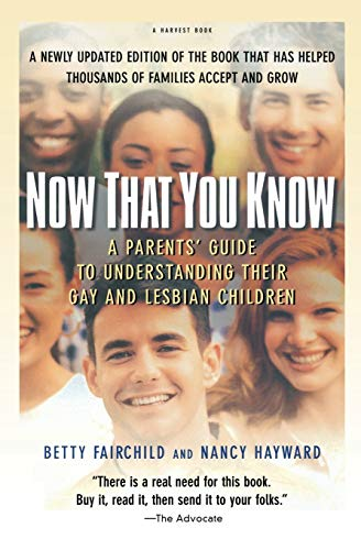Download Now That You Know: A Parents' Guide to Understanding Their Gay and Lesbian Children, Updated Edition 0156006057