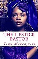 The Lipstick Pastor