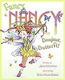 Fancy Nancy: Bonjour, Butterfly