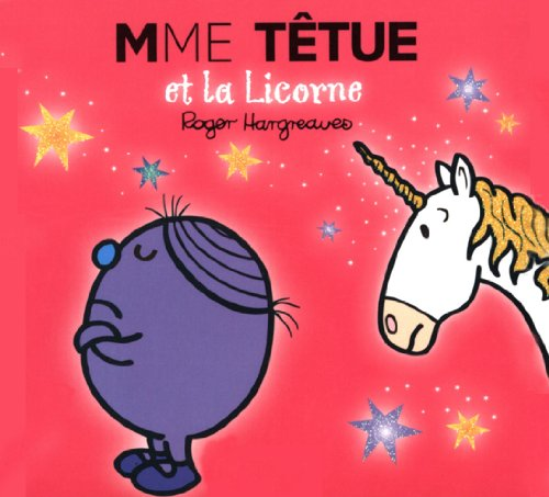 Download Madame Têtue et la Licorne (Collection Monsieur Madame) (French Edition) B009QQHOGC