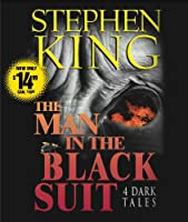 The Man in the Black Suit : 4 Dark Tales