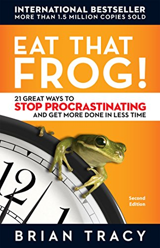 Eat That Frog!: 21 Great Ways to Stop Procrastinating and Get More Done in Less Timeの詳細を見る