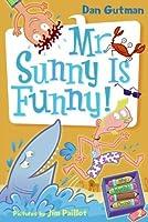 Mr. Sunny Is Funny! (Turtleback School & Library Binding Edition) (My Weird School Daze) by Dan Gutman(2008-07-22)