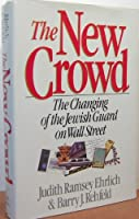 The New Crowd: The Changing of the Jewish Guard on Wall Street