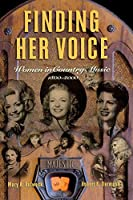 Finding Her Voice: Women in Country Music, 1800-2000