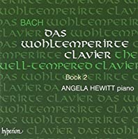 Bach: The Well-tempered Clavier II by Angela Hewitt (1999-07-05)
