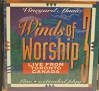 Winds of Worship, Vol. 3: Live From Toronto, Canada (1994-05-03)