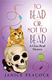 To Bead or Not to Bead (Glass Bead Mystery Series Book 4) (English Edition)