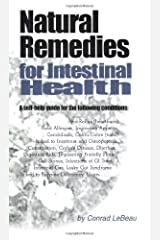 Natural Remedies for Intestinal Health by Conrad LeBeau (2002-10-15) Paperback