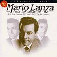Mario Lanza: The Ultimate Collection by Mario Lanza