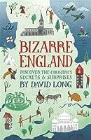 Bizarre England: Discover the Country's Secrets & Surprises [並行輸入品]