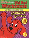 Learning Letters: Kindergarten (Clifford's Big Red Workbook)