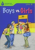 Boys vs. Girls (Foundations Reading Library, Level 5)