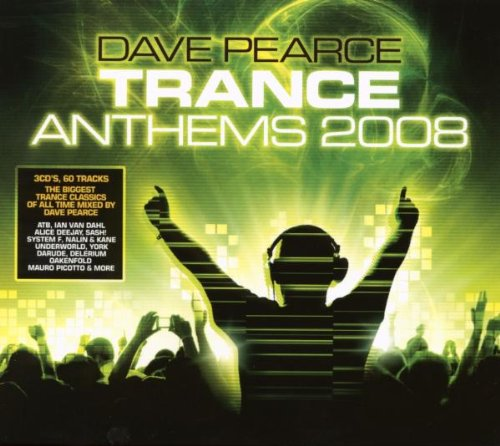 Trance Anthems 2008 Mixed By Dave Pearce