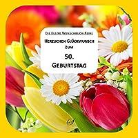 Herzlichen Glueckwunsch zum 50. Geburtstag. Die kleine Wunschbuch-Reihe 02