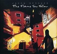 Flame You Follow