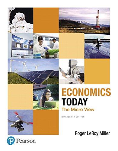 Download Economics Today: The Micro View (19th Edition) (Pearson Series in Economics) 0134479254