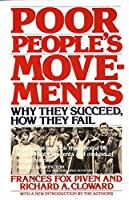 Poor People's Movements: Why They Succeed, How They Fail by Frances Fox Piven Richard Cloward(1978-12-12)