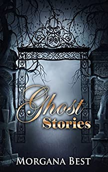 Ghost Stories: Funny Cozy Mystery (Witch Woods Funeral Home Book 4) by [Best, Morgana]