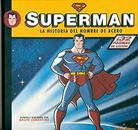 Superman, La historia del hombre de acero