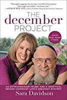 The December Project: An Extraordinary Rabbi and a Skeptical Seeker Confront Life's Greatest Mystery【洋書】 [並行輸入品]